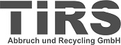 TIRS Abbruch und Recycling
